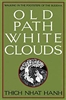 Old Path White Clouds, by Thich Nhat Hanh