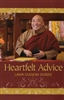 Heartfelt Advice by Lama Dudjom Dorjee
