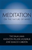 Meditation on the Nature of Mind by His Holiness the Dalai Lama and Jose Cabezon