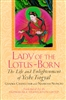 Lady of the Lotus-Born, The Life of Yeshe Tsogyal by Gyalwa Changchub and Namkhai Nyingpo