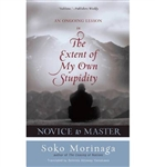Novice to Master, The Extent of My Own Stupidity, by Soko Morinaga