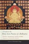 A Guide to the Thirty-Seven Practices of a Bodhisattva, by Chris Stagg