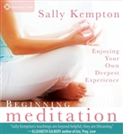 Beginning Meditation, CD by Sally Kempton