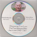 Discovering True Love, the Four Immeasurables, DVD by Khandro Rinpoche
