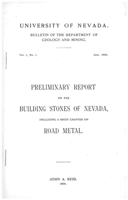 Preliminary report on the building stones of Nevada, including a brief chapter on road metal [OUT OF PRINT]