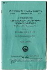 A table for the identification of Nevada's common minerals, with notes on their occurrence and use [OUT OF PRINT]