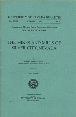 The mines and mills of Silver City, Nevada SOFTGOOD