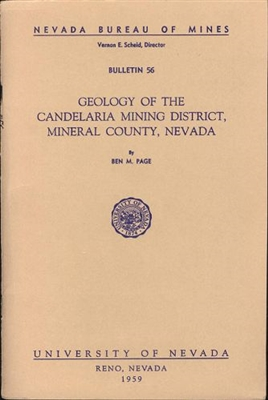 Geology of the Candelaria mining district, Mineral County, Nevada PLATE AND TEXT, PRINT-ON-DEMAND