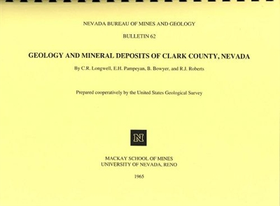Geology and mineral deposits of Clark County, Nevada COMPLETE VERSION: COMB-BOUND TEXT AND 16 PLATES