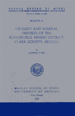 Geology and mineral deposits of the Bunkerville mining district, Clark County, Nevada TEXT AND 5 PLATES, PRINT-ON-DEMAND