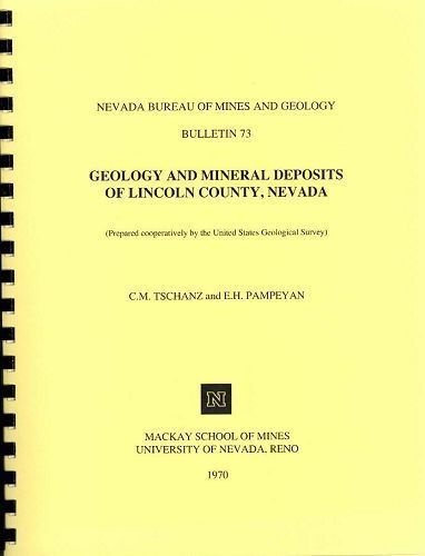 Geology and mineral deposits of lincoln county nevada - Geological survey and mines bureau ...