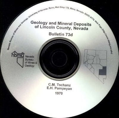 Geology and mineral deposits of Lincoln County, Nevada CD-ROM