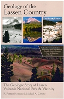 Geology of the Lassen country: The geologic story of Lassen Volcanic National Park & vicinity