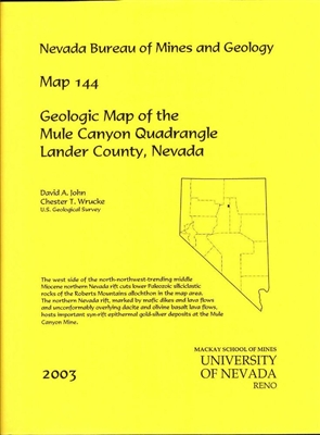 Geologic map of the Mule Canyon quadrangle, Lander County, Nevada MAP AND TEXT