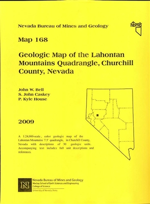 Geologic map of the Lahontan Mountains quadrangle, Churchill County, Nevada (second edition) MAP AND TEXT