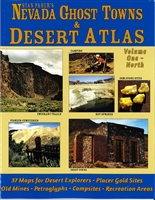 Nevada ghost towns and desert atlas: Volume 1 - north