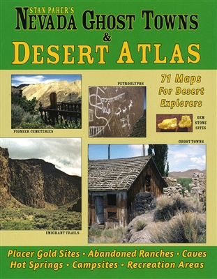 Nevada ghost towns and desert atlas
