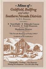 Mines of Goldfield, Bullfrog, and other southern Nevada districts
