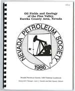 Oil fields and geology of the Pine Valley, Eureka County area, Nevada [PLASTIC COMB-BOUND BOOK]