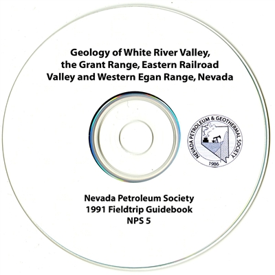 Geology of White River Valley, the Grant Range, Eastern Railroad Valley and Western Egan Range, Nevada CD-ROM