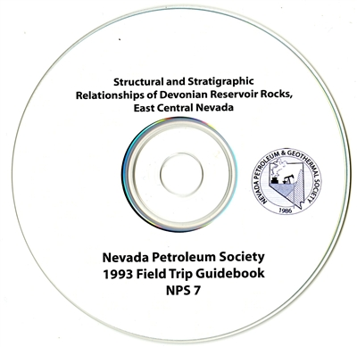 Structural and stratigraphic relationships of Devonian reservoir rocks, east central Nevada CD-ROM