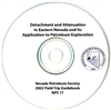 Detachment and attenuation in eastern Nevada and its application to petroleum exploration CD-ROM ONLY