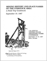 Mining history and place names of the Comstock area, a field trip guidebook, September 19, 1987