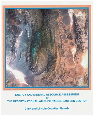 Energy and mineral resource assessment of the Desert National Wildlife Range, eastern section, Clark and Lincoln counties, Nevada