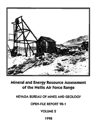 Mineral and energy resource assessment of the Nellis Air Force Range COMB-BOUND REPORT, 2 VOLUMES
