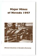 Major mines of Nevada 1997: Mineral industries in Nevada's economy