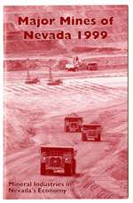 Major mines of Nevada 1999: Mineral industries in Nevada's economy