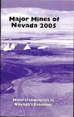 Major mines of Nevada 2005: Mineral industries in Nevada's economy