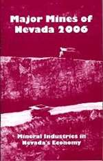 Major mines of Nevada 2006: Mineral industries in Nevada's economy