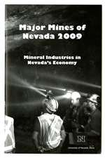 Major mines of Nevada 2009: Mineral industries in Nevada's economy
