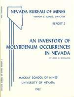An inventory of molybdenum occurrences in Nevada OUT OF PRINT