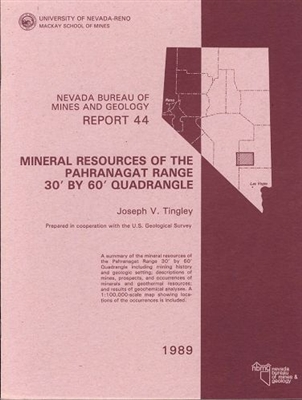 Mineral resources of the Pahranagat Range 30 feet by 60 feet quadrangle