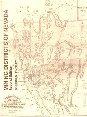 Mining districts of Nevada (second edition) BOOK, INCLUDES FOLDED MAP IN POCKET