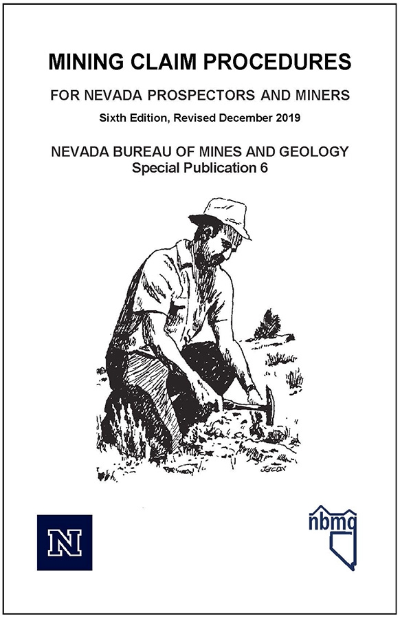 mining claim procedures for nevada prospectors and miners fifth edition photocopy. Black Bedroom Furniture Sets. Home Design Ideas