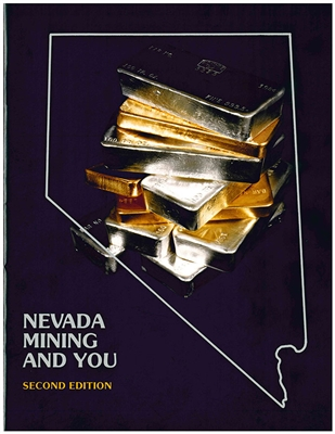 Nevada mining and you: A resource guide, with sections on historical mining camps, modern exploration and mining methods, and an overview of some mineral-producing areas in the state (second edition) PHOTOCOPY
