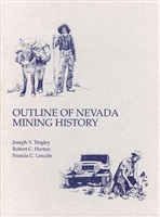 Outline of Nevada mining history