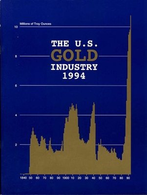 The U.S. gold industry 1994
