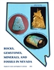 Rocks, gemstones, minerals, and fossils in Nevada