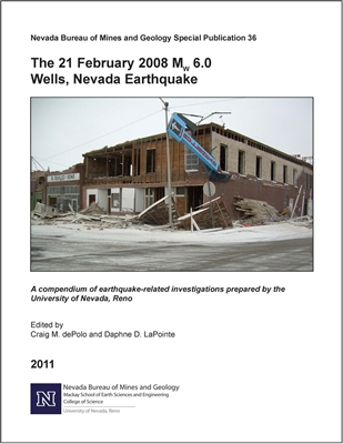 The 21 February 2008 Mw 6.0 Wells, Nevada earthquake: A compendium of earthquake-related investigations prepared by the University of Nevada, Reno ONLINE VERSION