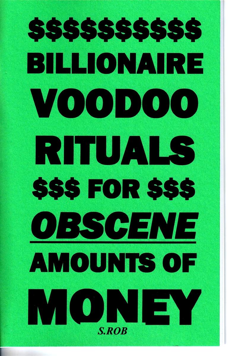 BILLIONAIRE VOODOO RITUALS FOR OBSCENE AMOUNTS OF MONEY