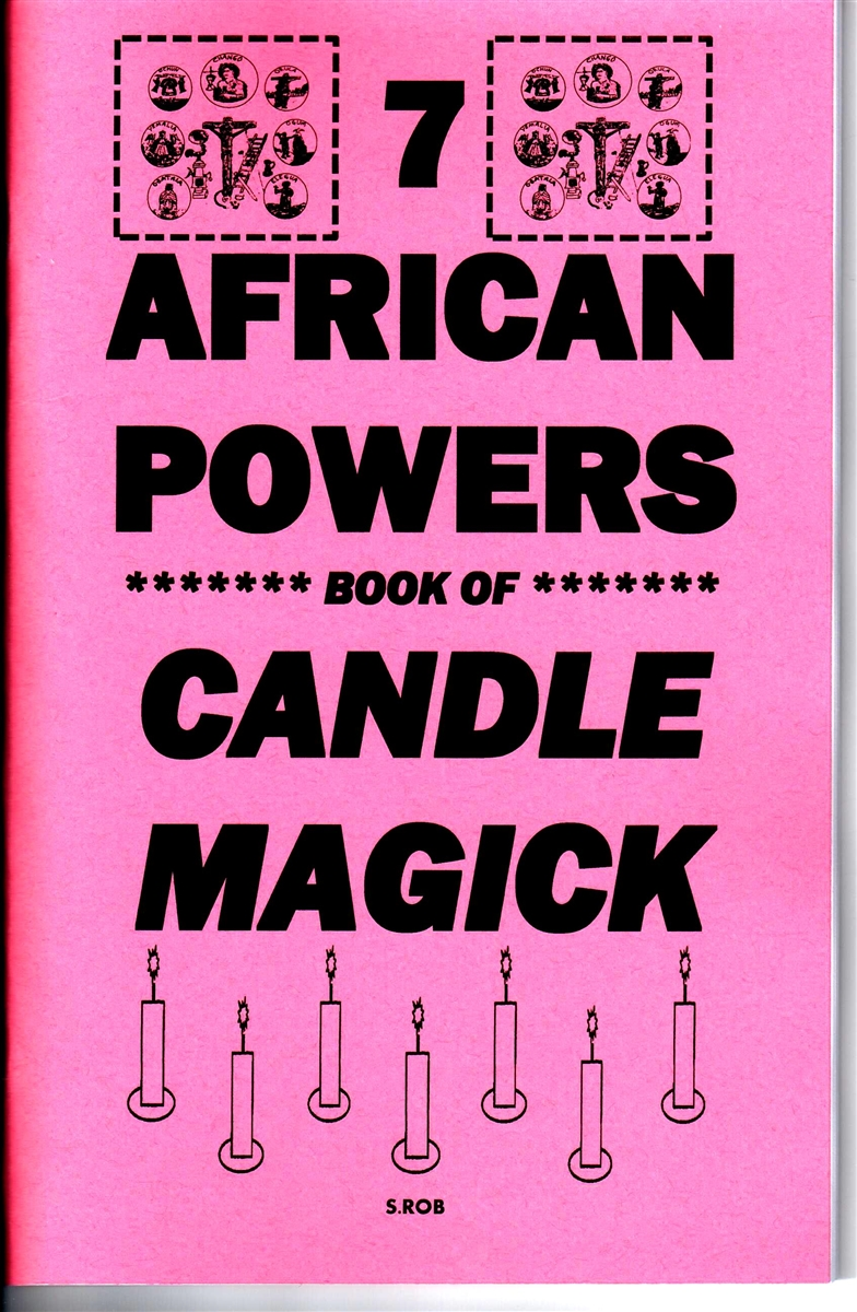 THE 7 AFRICAN POWERS BOOK OF CANDLE MAGICK