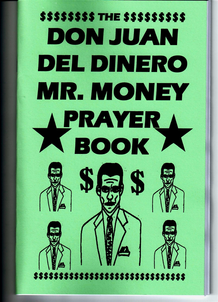 Don Juan Del Dinero Mr  MOney Prayer Book