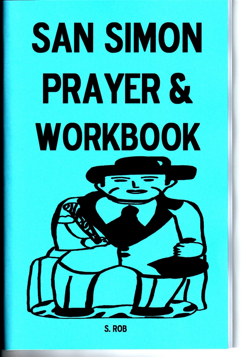 Workbooks prayer workbook : SAN SIMON PRAYER AND WORKBOOK