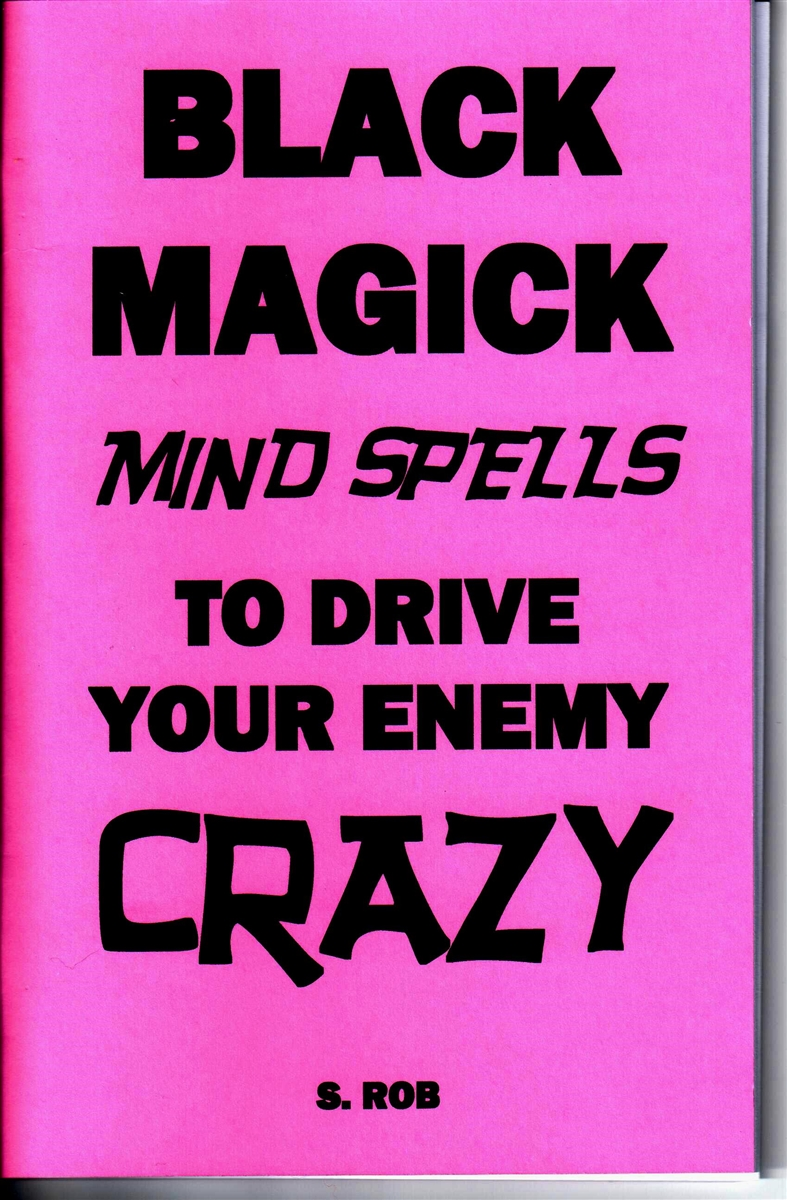 BLACK MAGICK MIND SPELLS TO DRIVE YOUR ENEMY CRAZY