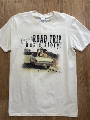 "Women's cream tee shirt that reads ""Every Road Trip Has A Story...forever free"""