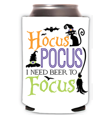 "White neoprene can cooler that says ""Hocus Pocus I need Beer to Focus"""